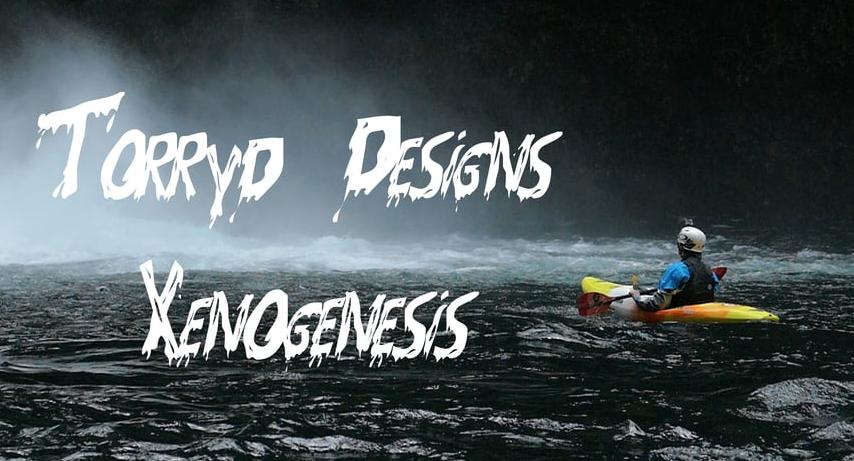 Torryd Designs - Xenogenesis