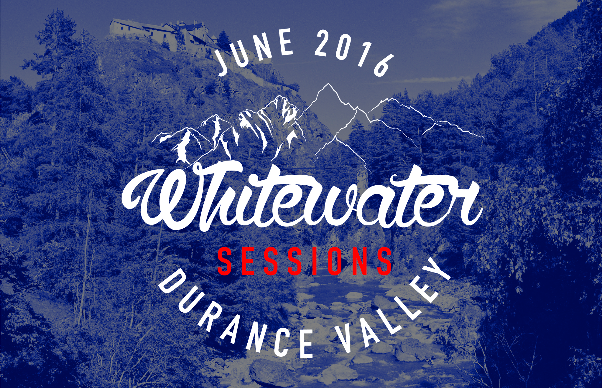 The Durance Valley Whitewater Sessions - Rabioux