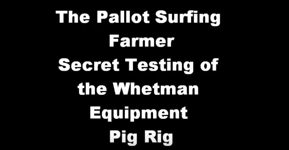Whetman Equipment Pig Rig The Pallot Surfing Farmer