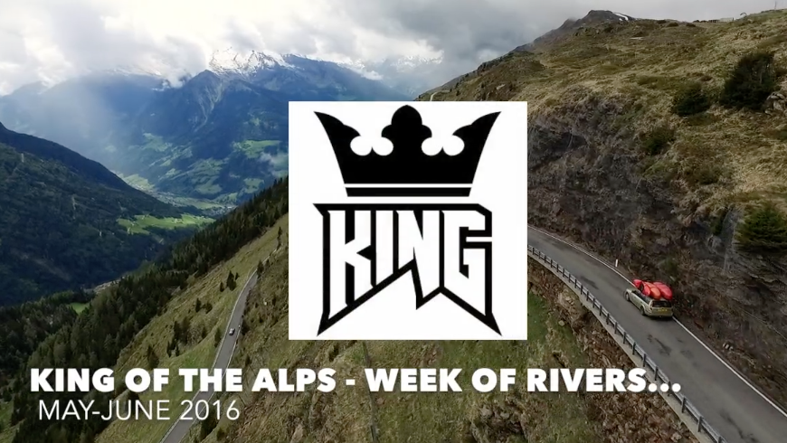 King Of The Alps - Week Of Rivers