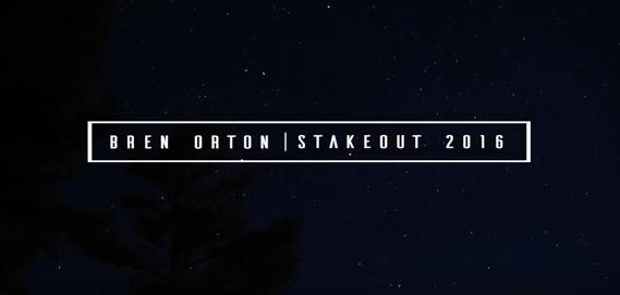 Bren Orton Stakeout 2016