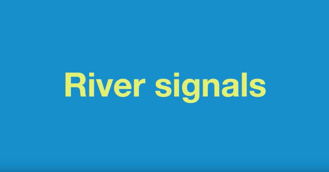 River Signals